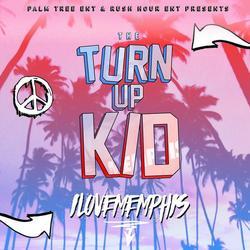 The TurnUp Kid - EP - iLoveMemphis