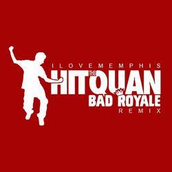 Hit the Quan (Bad Royale Remix) - iLoveMemphis