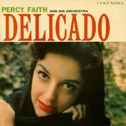 Delicado - Percy Faith & His Orchestra