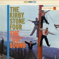 "The ""Go"" Sound - The Kirby Stone Four"