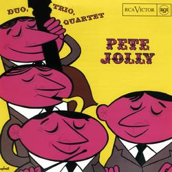 Duo, Trio, Quartet - Pete Jolly