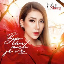 Bao Lâu Anh Sẽ Về (Single) - Hoàng Y Nhung