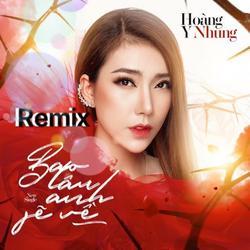 Bao Lâu Anh Sẽ Về (Remix) (Single) - Hoàng Y Nhung