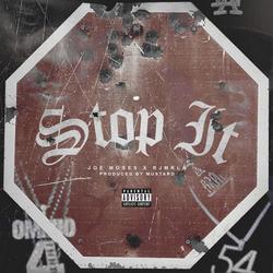 Stop It (Single) - Joe Moses