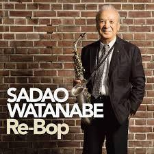 Re-Bop - Sadao Watanabe