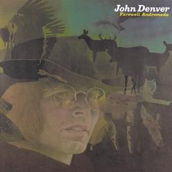 Farewell Andromeda - John Denver