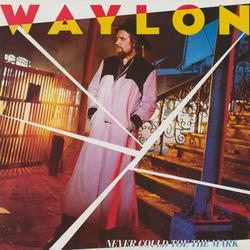 Never Could Toe the Mark - Waylon Jennings
