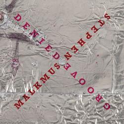 Groove Denied - Stephen Malkmus - The Jicks