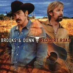Red Dirt Road - Brooks & Dunn