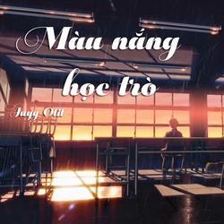 Màu Nắng Học Trò (Single) - Juyy Otit