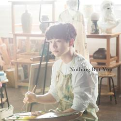 Nothing But You - JUNHO (From 2PM)