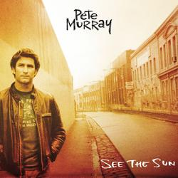 See The Sun - Pete Murray