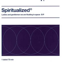 Ladies And Gentlemen We Are Floating In Space/Pill-Packaging - Spiritualized