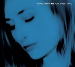 No More Sweet Music - Hooverphonic