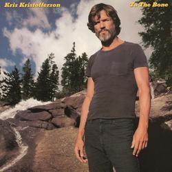 To The Bone - Kris Kristofferson