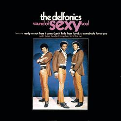 The Sound Of Sexy Soul - The Delfonics