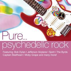 Pure... Psychedelic Rock -