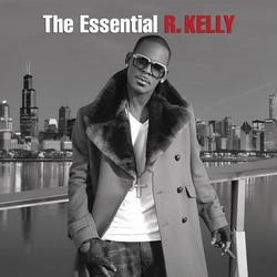 The Essential R. Kelly - R. Kelly