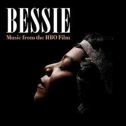 Bessie (Music from the HBO® Film) -