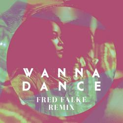 Wanna Dance ((Fred Falke Remix) [Radio Edit]) -