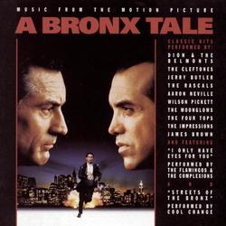 A Bronx Tale - Music From The Motion Picture -