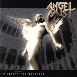 Enlighten the Darkness - Angel Dust