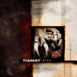 Prey - Tiamat