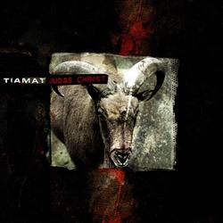 Judas Christ - Tiamat