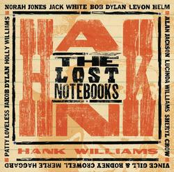 The Lost Notebooks of Hank Williams -