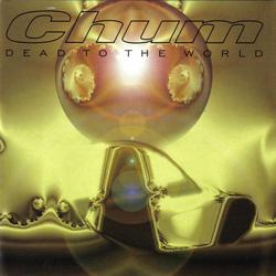 Dead to the World - chum