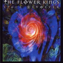 Space Revolver - The Flower Kings