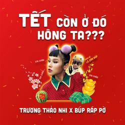 Tết Còn Ở Đó Hông Ta? (Single) - Trương Thảo Nhi - Búp