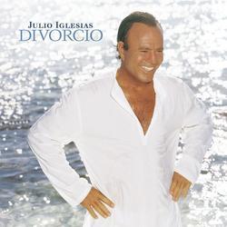 Divorcio - Julio Iglesias