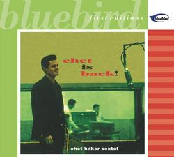 Chet is Back - Chet Baker