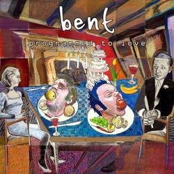 Programmed to Love - Bent
