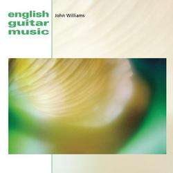 English Guitar Music - John Williams