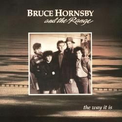 The Way It Is - Bruce Hornsby - The Range