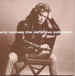 The Definitive Collection - Eric Carmen