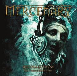 Recollections - The Century Media Years - Mercenary
