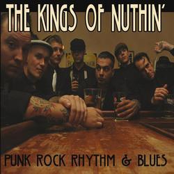 Punkrock, Rhythm & Blues - The Kings Of Nuthin