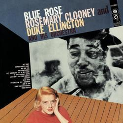 Blue Rose - Rosemary Clooney