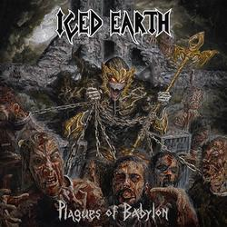 Plagues of Babylon - Iced Earth