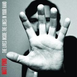 The Lives Inside The Lines In Your Hand - Matt Pond