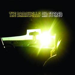 Air Stereo - The Damnwells