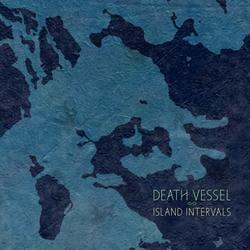 Island Intervals - Death Vessel