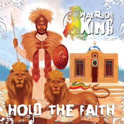Hold The Faith - Warrior King