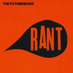 Rant - The Futureheads