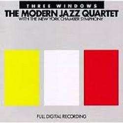 Three Windows - The Modern Jazz Quartet