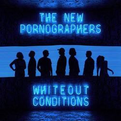 Whiteout Conditions - The New Pornographers