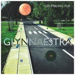 Glynnaestra - Grumbling Fur
